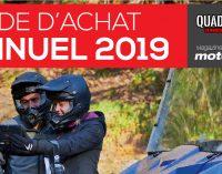 Guide d'achat annuel VTT / Côte à Côte 2019 Quadiste.net / Magazine Sports Motorisés